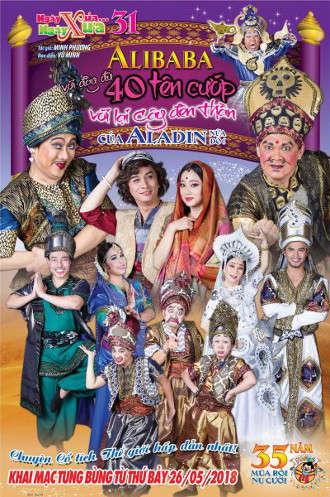 Nhà hát Bến Thành - Alibaba với đầy đủ 40 tên cướp...với lại cây đèn thần của Aladin nữa đó!