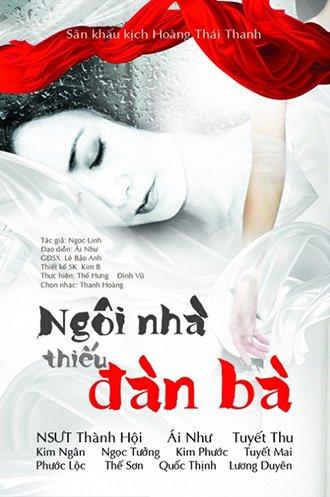 SK Kịch Hoàng Thái Thanh - Ngôi nhà thiếu đàn bà