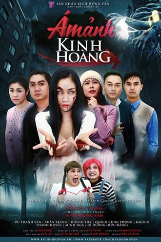 SK Kịch Hồng Vân (Phú Nhuận) - Ám Ảnh Kinh Hoàng