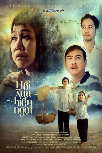 SK Kịch Hoàng Thái Thanh - Hồi Xưa Biển Ngọt